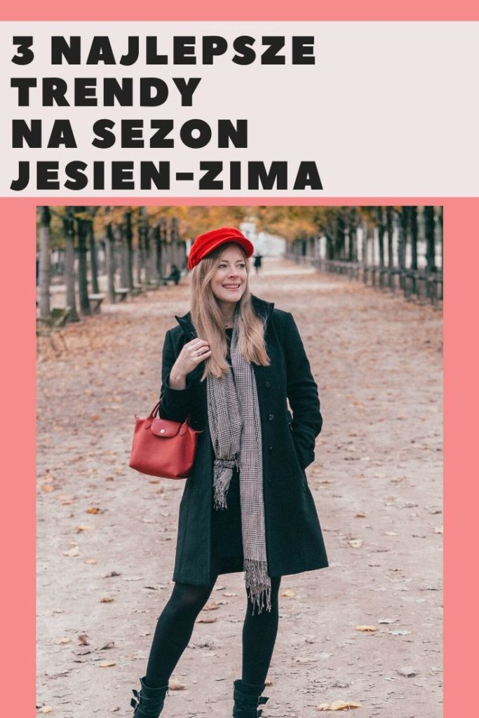 TOP TRENDY NA SEZON JESIEŃ-ZIMA